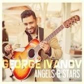 Angels & Stars von George Ivanov