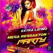 Mega Reggaeton Party van Extra Latino