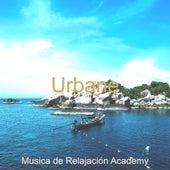 Urbane de Musica de Relajación Academy