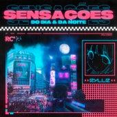 Sensações (Do Dia & Da Noite) by Rylle