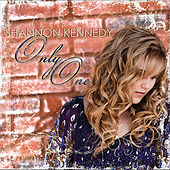 Only One - Single by Shannon Kennedy