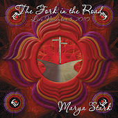 The Fork In the Road: Live by Marya Stark