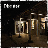 Disaster by Loverboy Nel