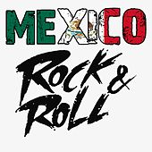 Mexico Rock & Roll von Various Artists