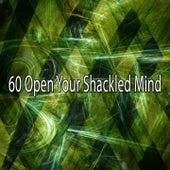60 Open Your Shackled Mind von Yoga