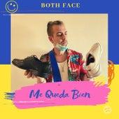 Me Queda Bien by Both Face