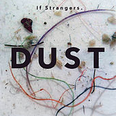 Dust von If Strangers