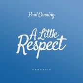 A Little Respect (Acoustic) de Paul Canning