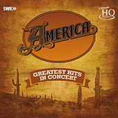 Greatest Hits In Concert by America
