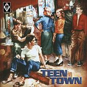 Teen Town by Various Artists
