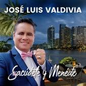 Sacúdete y Menéate von José Luis Valdivia