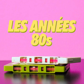 Les Années 80s by Various Artists