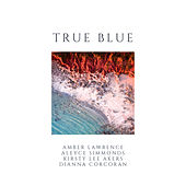 True Blue by Amber Lawrence