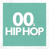 00's Hip Hop de Various Artists
