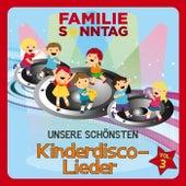 Unsere schönsten Kinderdisco-Lieder, Vol. 3 von Familie Sonntag