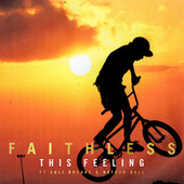 This Feeling (feat. Suli Breaks & Nathan Ball) by Faithless