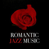 Romantic Jazz Music di Various Artists
