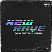 New Rave by David Guetta