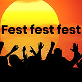 Fest fest fest by Various Artists