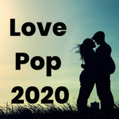 Love Pop 2020 von Various Artists