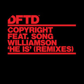 He Is (feat. Song Williamson) (Remixes) by Copyright