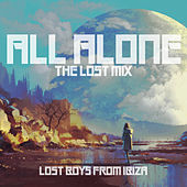 All Alone (The Lost Mix) de Lost Boys from Ibiza