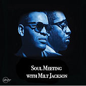 Soul Meeting with Milt Jackson de Ray Charles