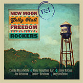 New Moon Jelly Roll Freedom Rockers - Volume 1 by New Moon Jelly Roll Freedom Rockers