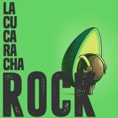 La Cucaracha Rock di Various Artists
