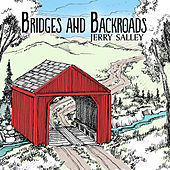 Bridges and Backroads de Jerry Salley