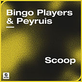 Scoop by Bingo Players