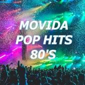 Movida Pop Hits Anni 80's di Various Artists