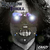 Crazy de Shadow