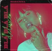 Blá Blá Blá Deluxe de Morenna