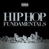 Hip Hop Fundamentals de Various Artists