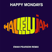 Hallelujah (Ewan Pearson Remix) de Happy Mondays