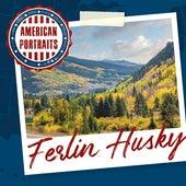 American Portraits: Ferlin Husky de Ferlin Husky