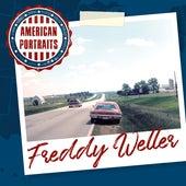 American Portraits: Freddy Weller by Freddy Weller