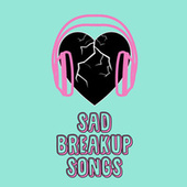 Sad Breakup Songs fra Various Artists