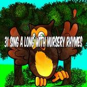 31 Sing a Long with Nursery Rhymes de Canciones Para Niños