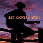 Sad Country Music de Various Artists