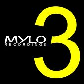 3 Years Mylo Recordings von Various Artists