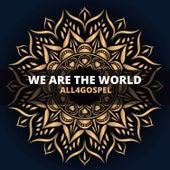 We Are The World de All4Gospel