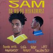 Da wo du herkommst (Remix) de SAM