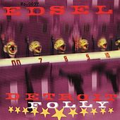 Detroit Folly by Edsel