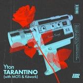 Tarantino (with MOTi & Kéwork) von Yton