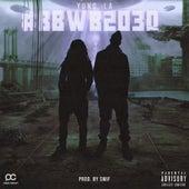 #BBWB2030 by Yung LA