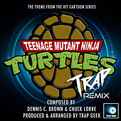Teenage Mutant Ninja Turtles Theme (From