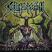 Forever Abomination de Skeletonwitch
