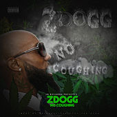 No Coughing von Z-Dogg